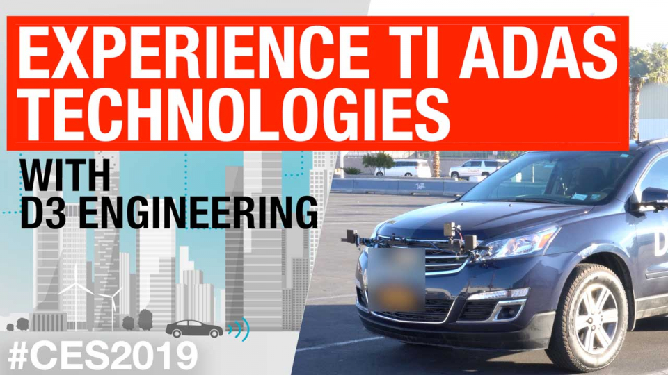 Experience TI ADAS technologies with D3 Engineering