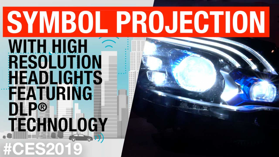 Symbol projection with high resolution headlights featuring DLP® technology