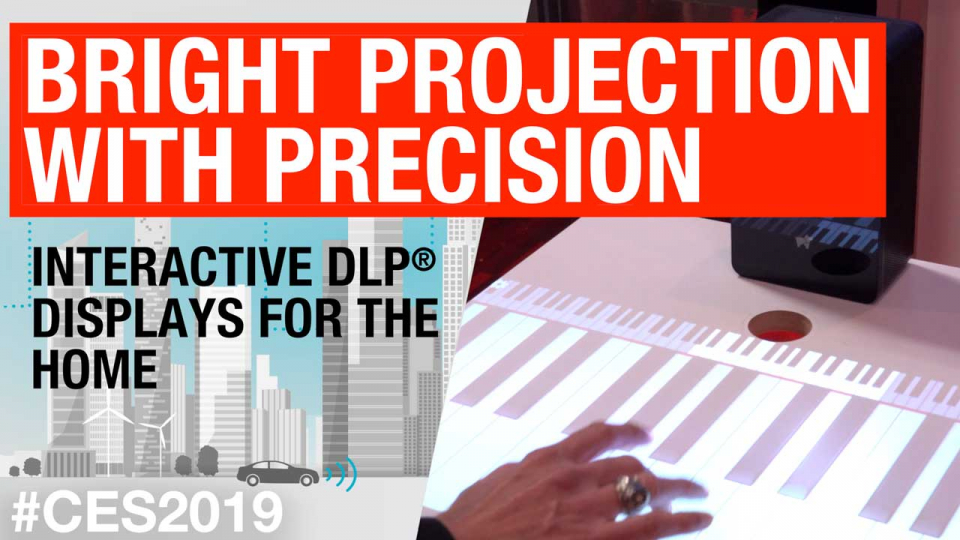 Bright projection with precision: Interactive DLP® displays for the home