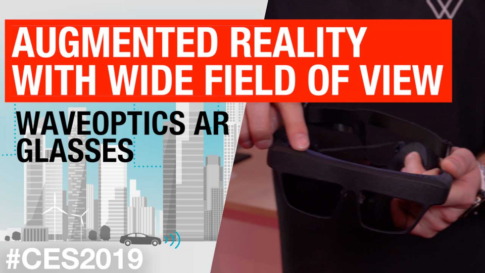 Augmented reality with wide field of view: WaveOptics AR glasses