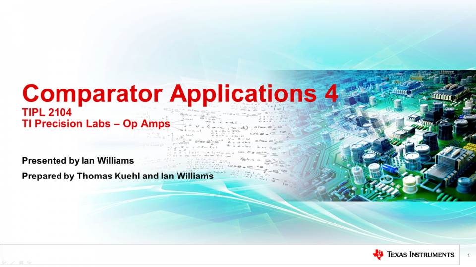 TI Precision Labs - Op Amps: Comparator Applications 4