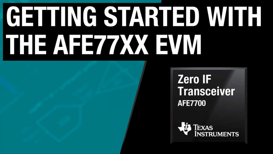 Getting started with the AFE77xx EVM