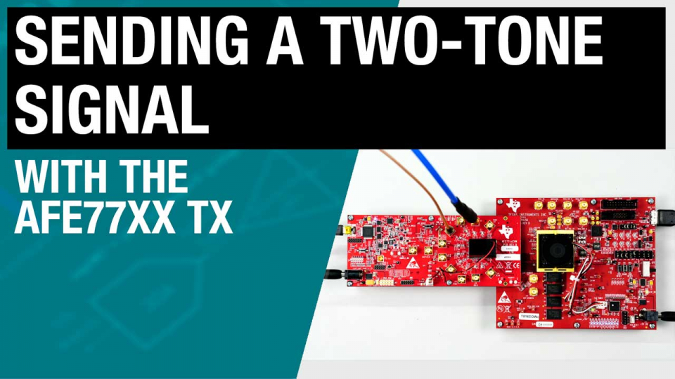 Sending a two-tone signal with the AFE77xx TX
