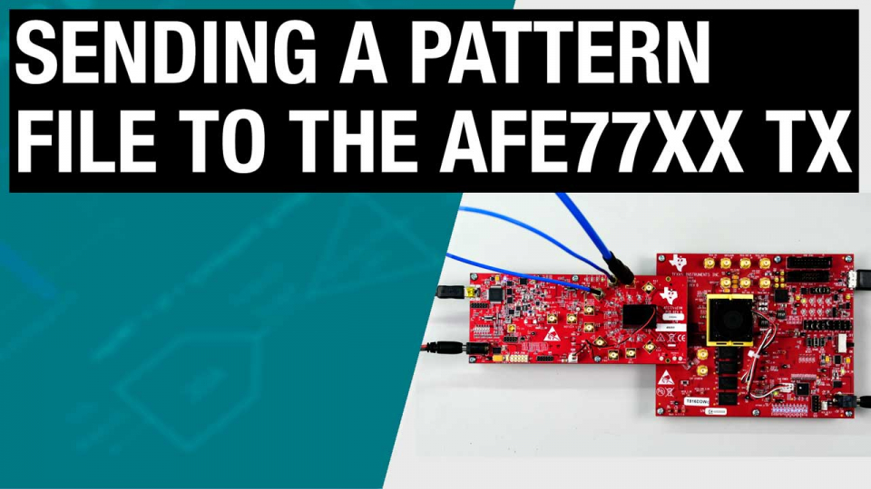 Send a pattern file to the AFE77xx TX