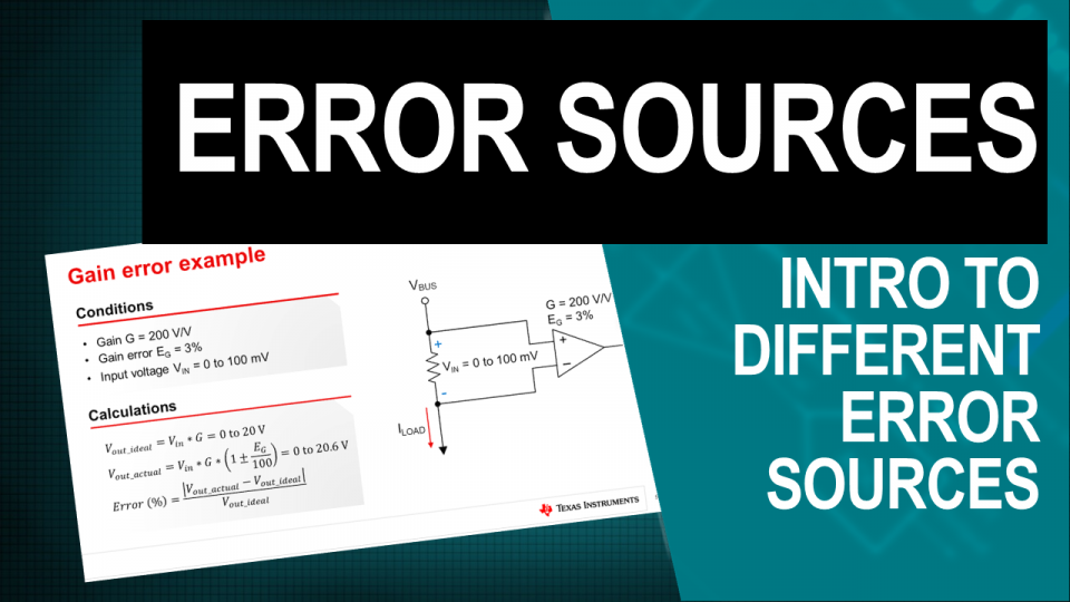 TI Precision Labs - Current Sense Amplifiers: Introduction to Different Error Sources