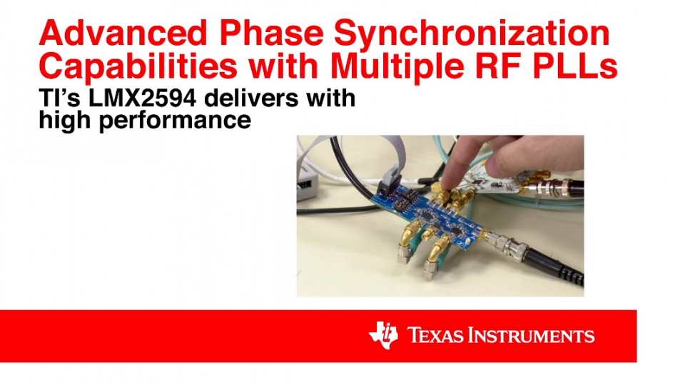 Advanced Phase Synchronization Capabilities with Multiple RF PLLs using TI's LMX2594