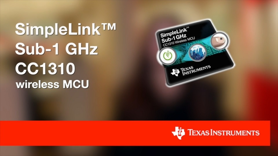 SimpleLink Sub-1 GHz CC1310 wireless MCU