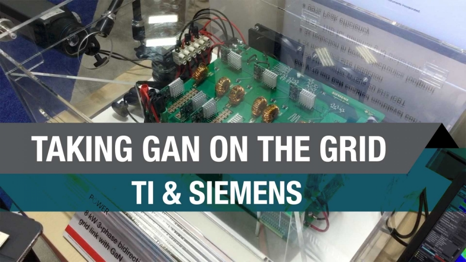 TI & Siemens: Taking GaN on the Grid