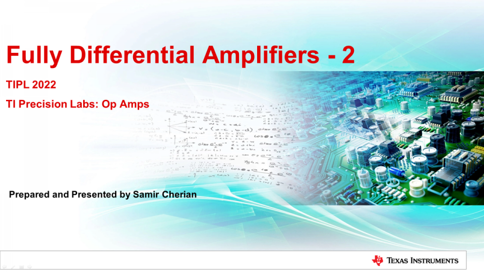 Fully Differential Amplifiers - Input and output, common-mode and differential-swing analysis