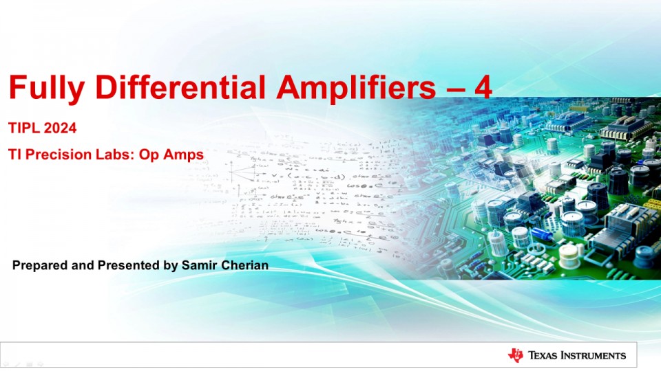 Fully Differential Amplifiers - Noise analysis, advanced compensation technique and variable gain FDAs