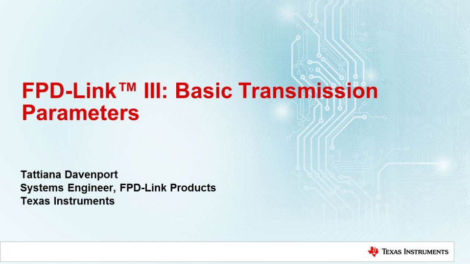 FPD-Link III Basic Transmission Parameters