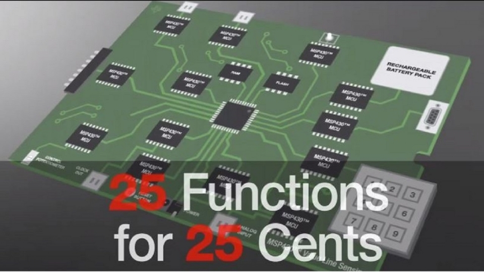 25 functions for 25 cents using TI's MSP430 Value Line Sensing microcontrollers