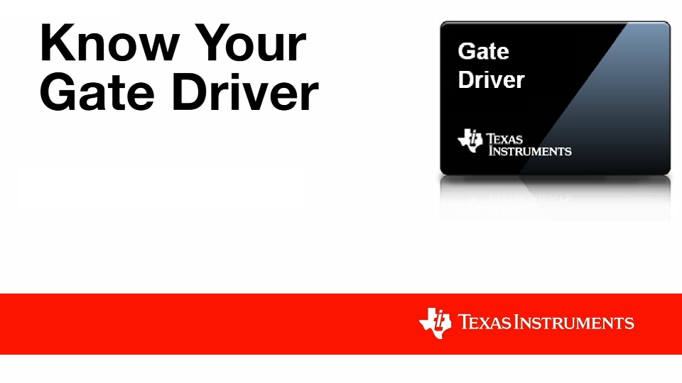 Get to know your gate driver