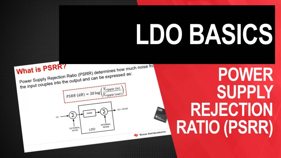 LDO Basic Series: Power Supply Rejection Ratio (PSRR)
