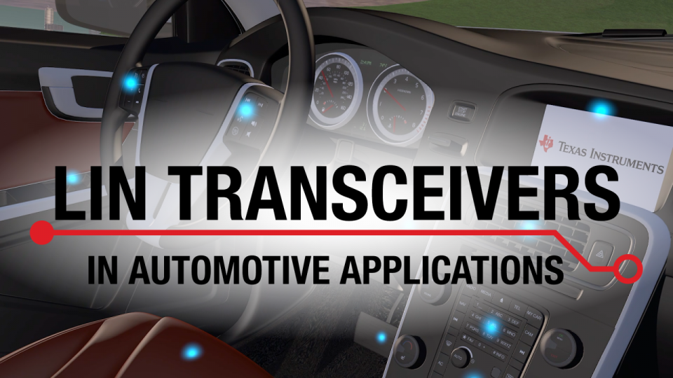 Key considerations for LIN transceivers in automotive applications
