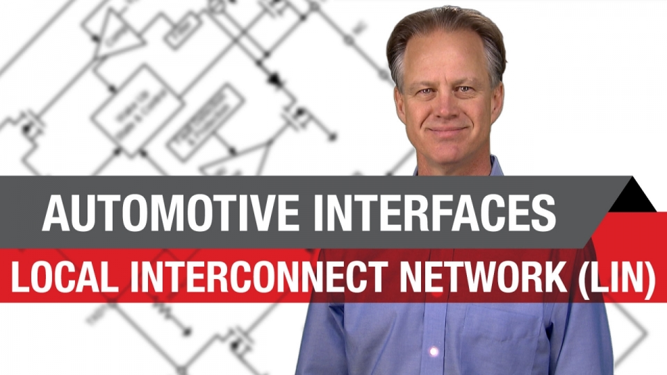 Automotive Interfaces: Local Interconnect Network (LIN)