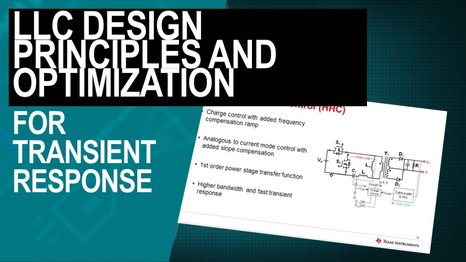 LLC Design Principles and Optimization For Transient Response