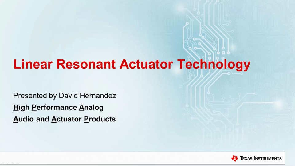 Linear Resonant Actuator (LRA) Technology