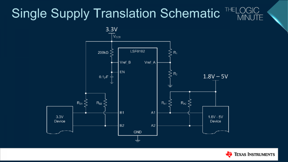Single supply translation schematic for the LSF family of devices.