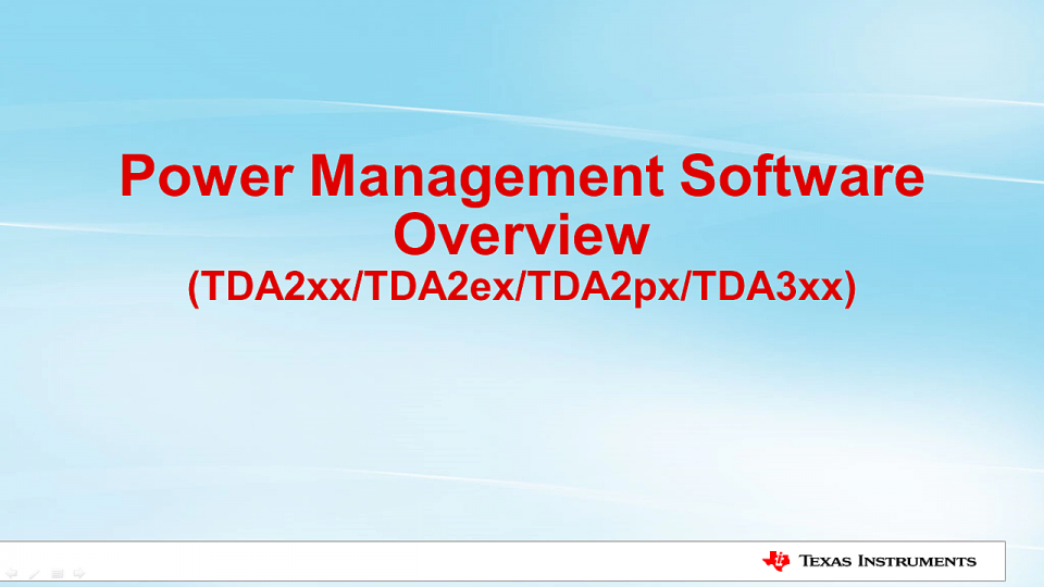 Overview of Power Management Software for TI TDA ADAS SoCs