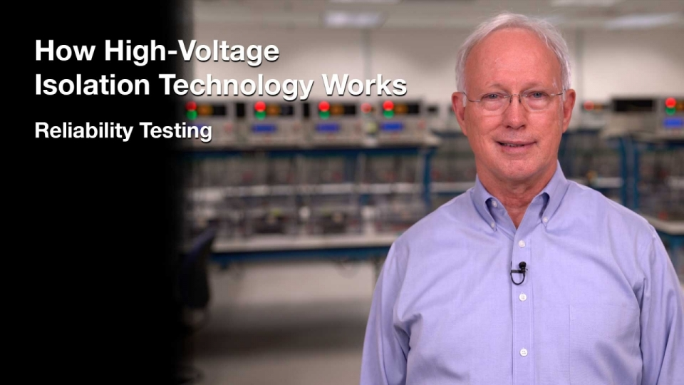 How High-Voltage Isolation Technology Works –Reliability Testing