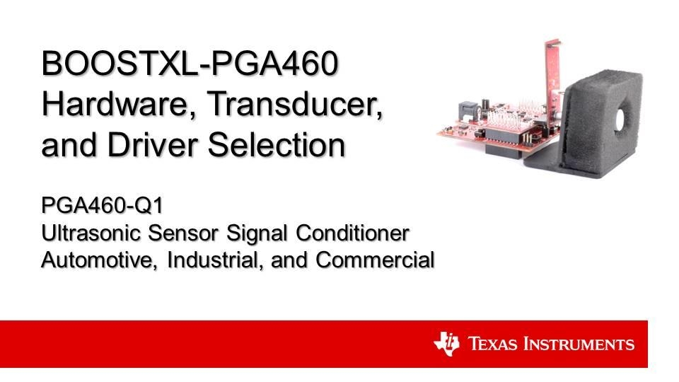 PGA460 ultrasonic sensing: EVM hardware, transducer, and driver selection