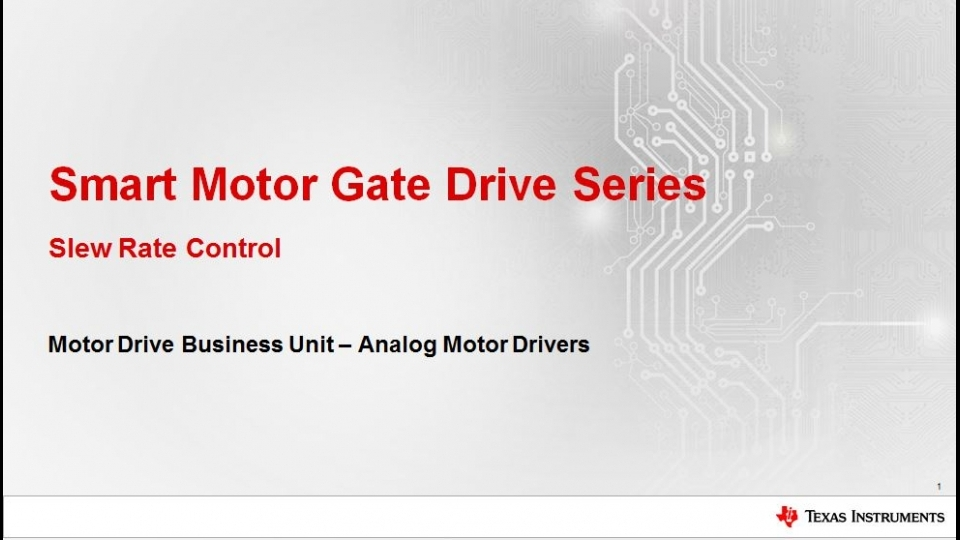 Smart Motor Gate Drive: MOSFET Slew Rate Control