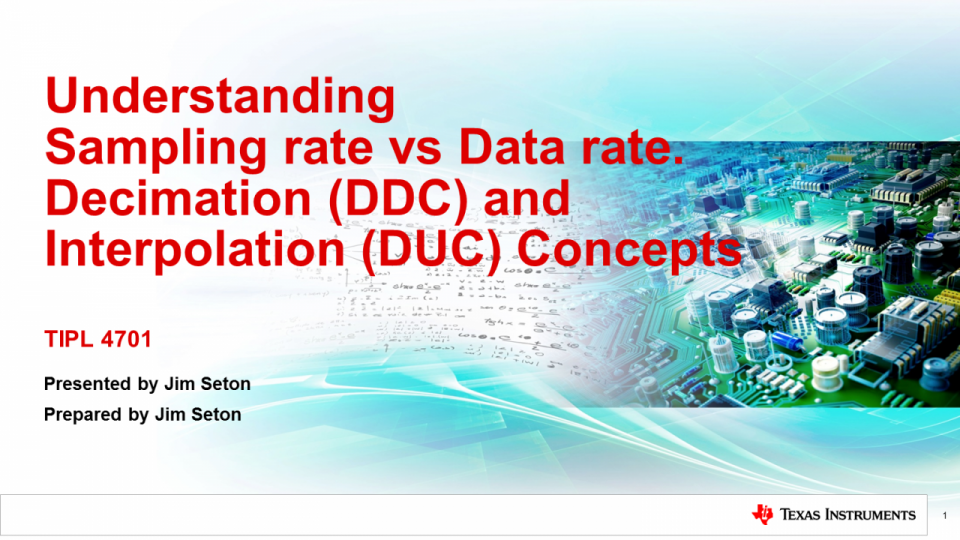 Understanding Sampling Rate vs Data Rate, Decimation (DDC) and Interpolation (DUC) Concepts in High Speed Data Converters