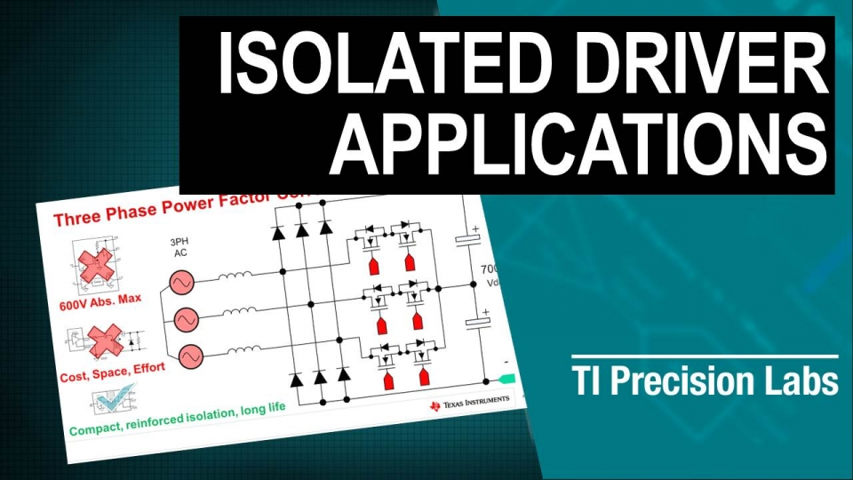 Applications for isolated gate drivers, including three-phase power factor correction, solar string inverters, motor drives, and traction inverters