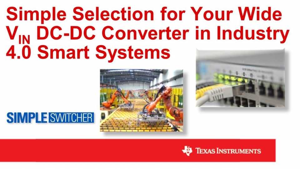 Selecting a Wide VIN DC-DC Converter for Industry 4.0 Systems