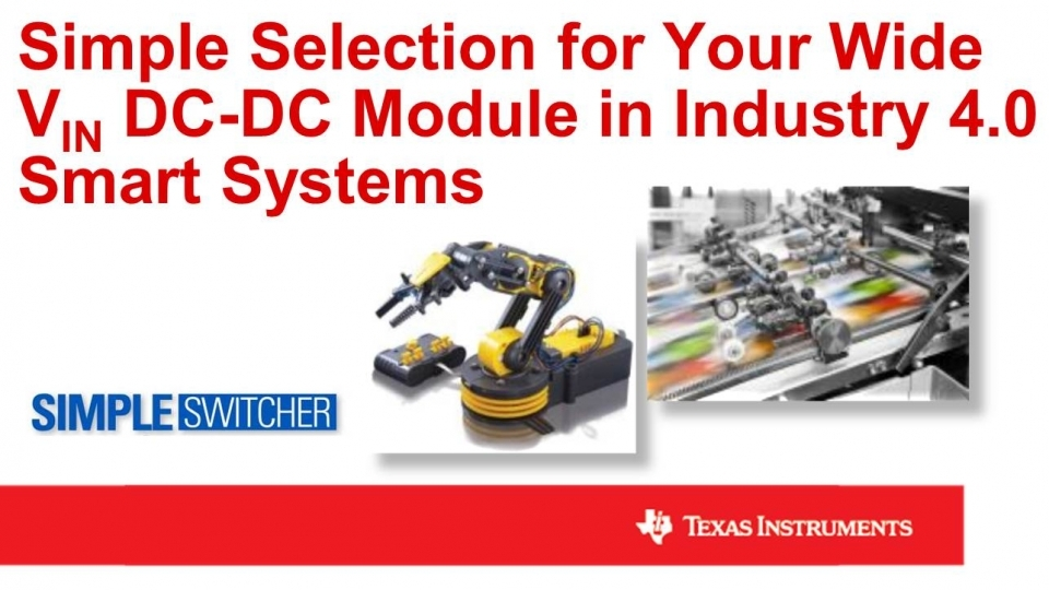 Selecting a Wide VIN DC-DC Module for Industry 4.0 Smart Systems