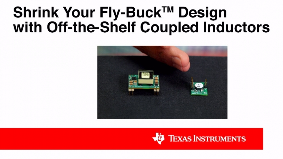 Shrink Your Fly-Buck Design with Off-the-Shelf Coupled Inductors