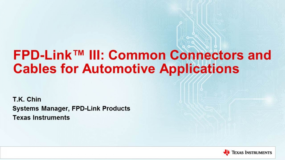 Common connectors and cables for automotive applications
