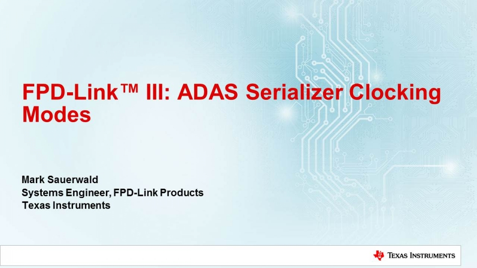 ADAS serializer clocking modes
