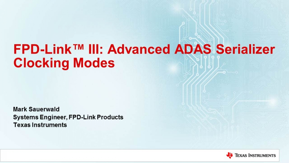 Advanced ADAS serializer clocking mode