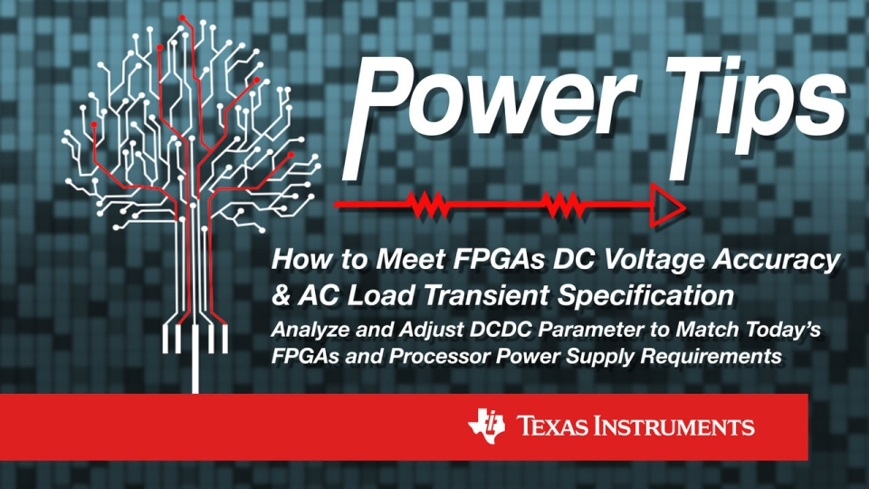 Power Tips Meet FPGAs DC Voltage Accuracy
