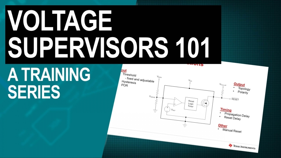 Voltage Supervisors 101