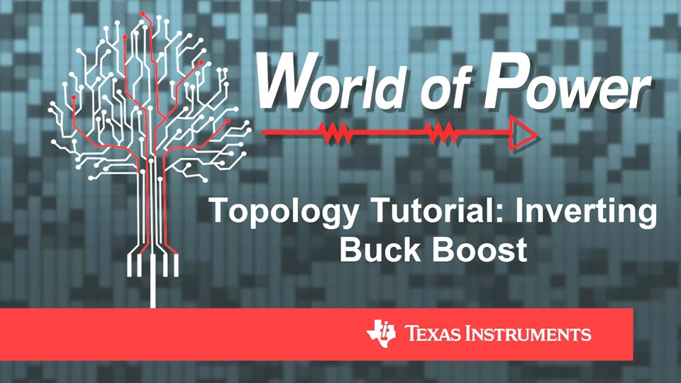 Topology Tutorial: Inverting Buck Boost