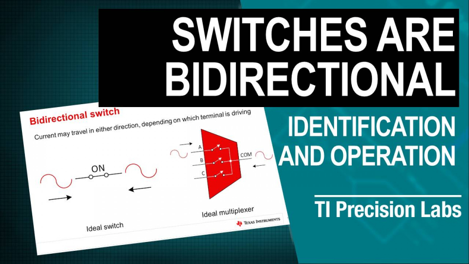 Are Switches & Multiplexers Bidirectional?