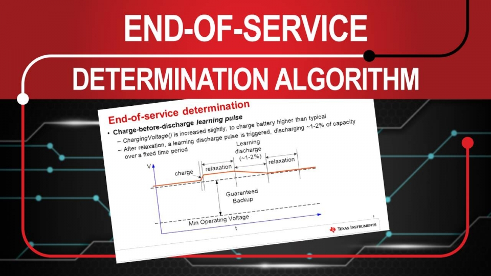 The End-of-Service Determination Algorithm in bq34110 for Rarely Discharge Battery Applications