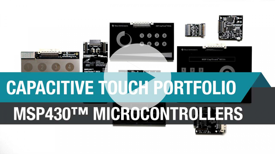 MSP430 Capacitive touch MCUs with CapTIvate technology