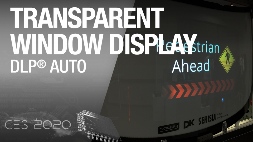 dlp, dlp auto, dlp transparent window display, autonomous cars, dlp5534-q1
