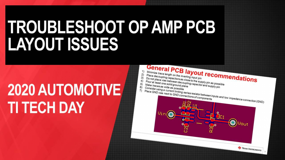 How to Troubleshoot Op Amp PCB Layout Issues with Real World Examples
