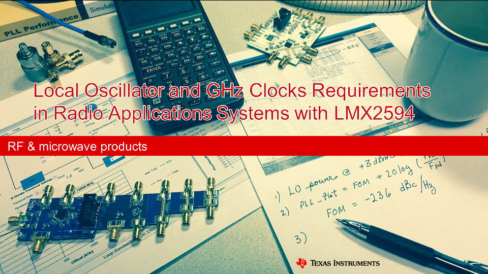 Local oscillator and GHz clocks requirements in Radio applications systems with LMX2594.