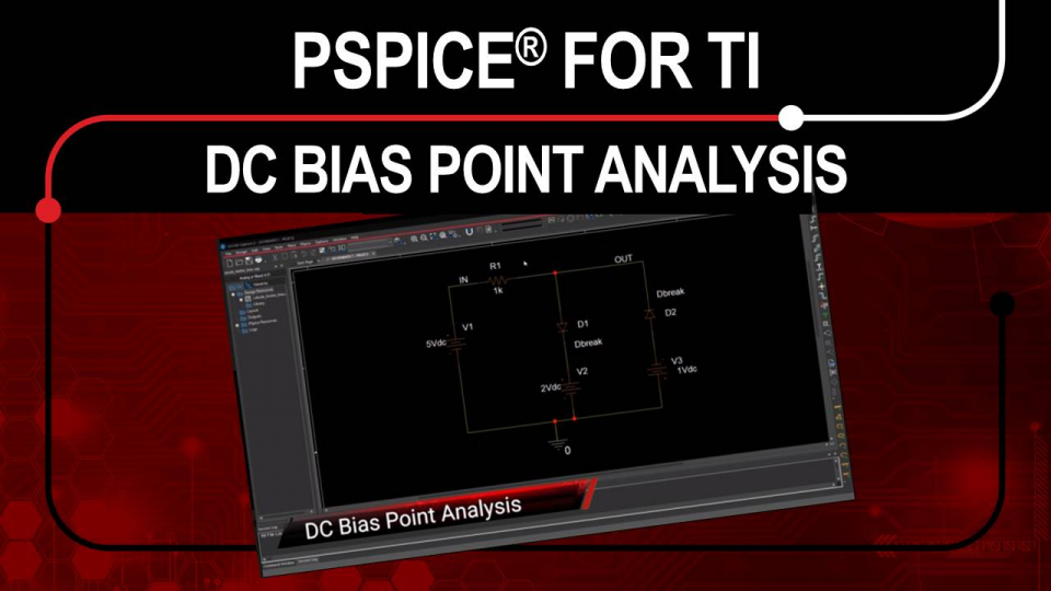PSpice for TI - Bias Point Analysis