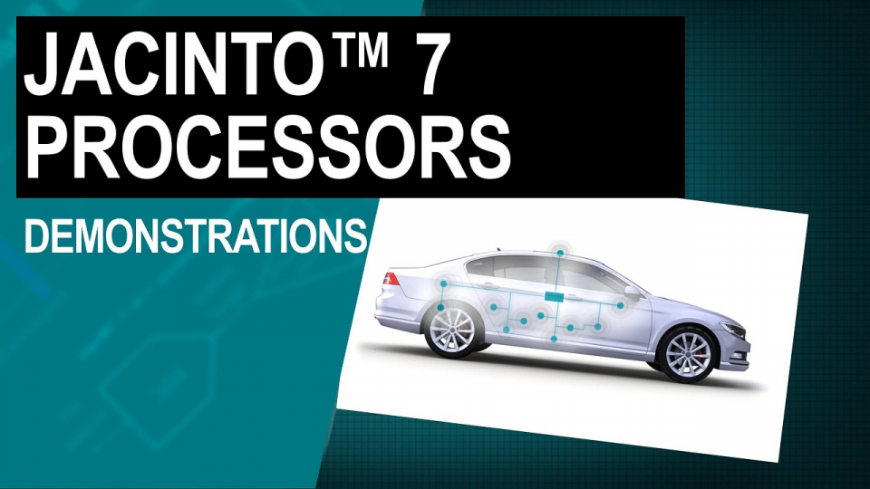 Jacinto 7 processors demonstrations