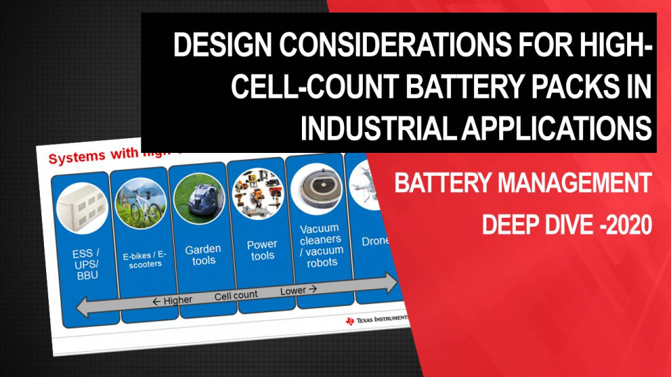 design considerations for high-cell-count industrial applications