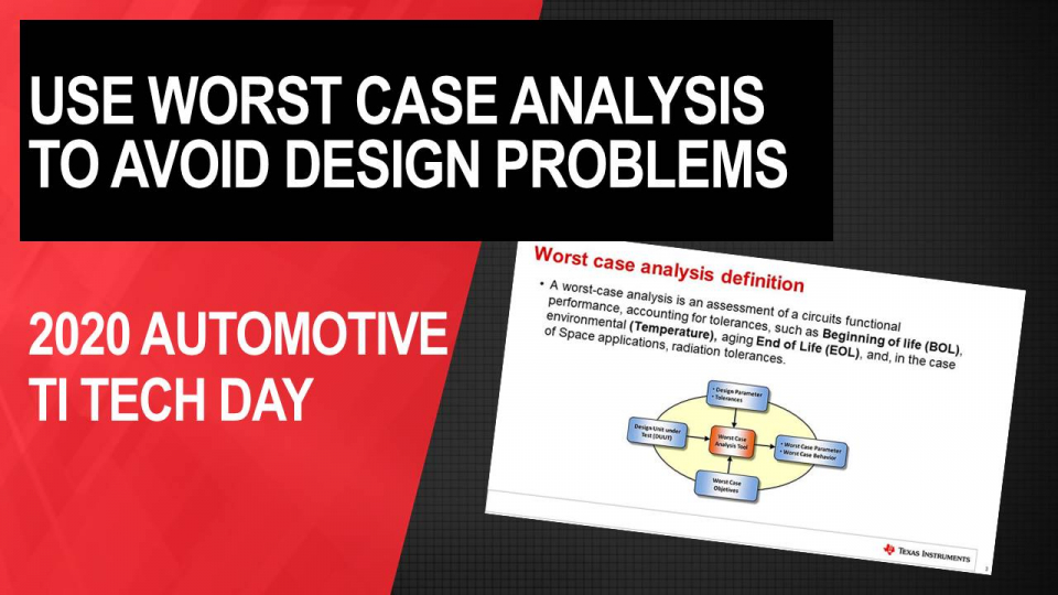 How to Avoid Design Problems by Using Worst Case Analysis Calculations