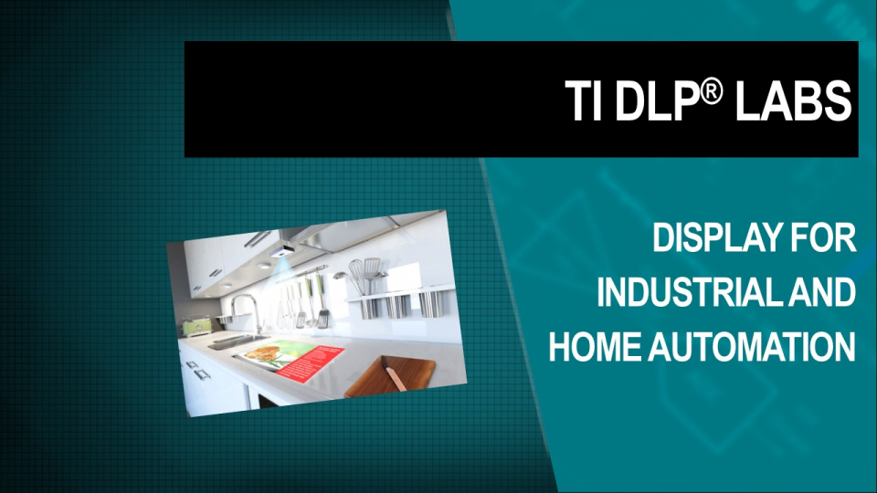 TI DLP Technology display for industrial and home automation