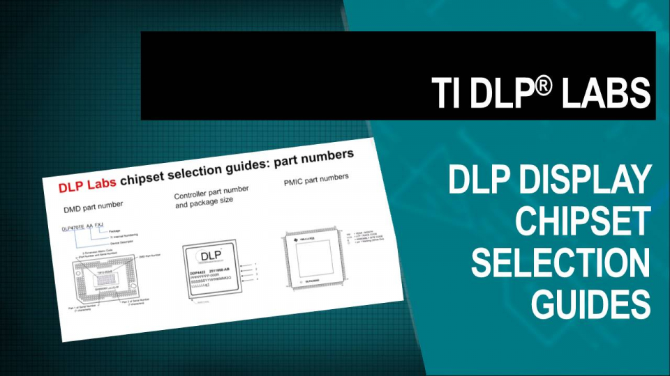 DLP Labs, DLP training, DLP Technology, chipset selection guide